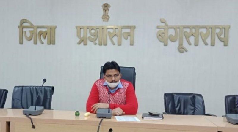 Arvind Kumar Verma DM Begusarai