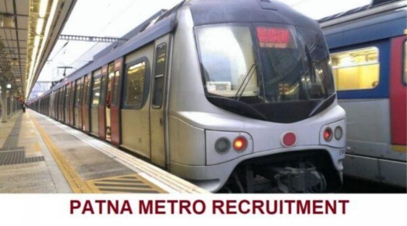 Patna Metro Jobs 2021