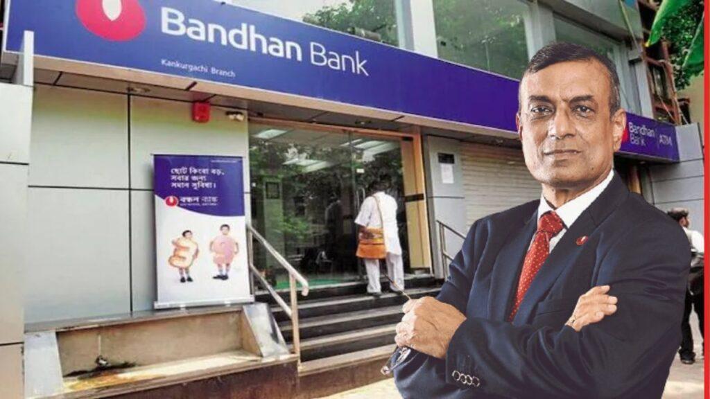 Bandhan Bank CHairman