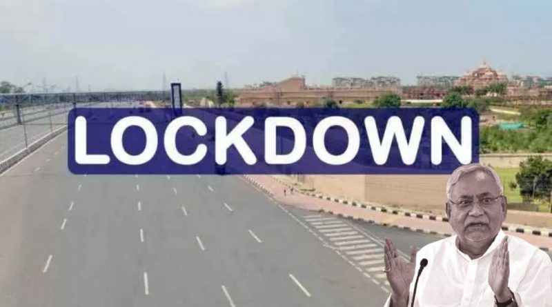 LockDown Bihar 15 May